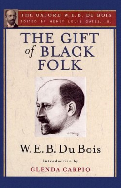 The gift of black folk: the Negroes in the making of America bookcover