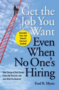 Get the job you want, even when no one's hiring bookcover