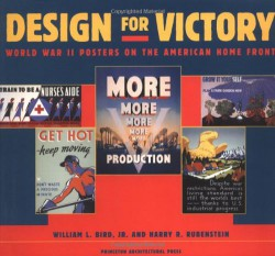 Design for Victory: World War II posters on the American home front bookcover