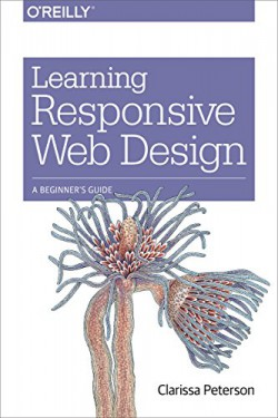 Learning responsive web design: a beginner's guide bookcover