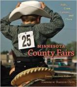 Book cover image of Minnesota County Fairs: Kids, Cows, Carnies, and Chow