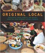 Book cover of Original Local: Indigenous Foods, Stories, and Recipes from the Upper Midwest