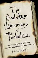 the-bad-ass-librarians-of-timbuktu-9781476777405_hr-thumb-autox459-10636